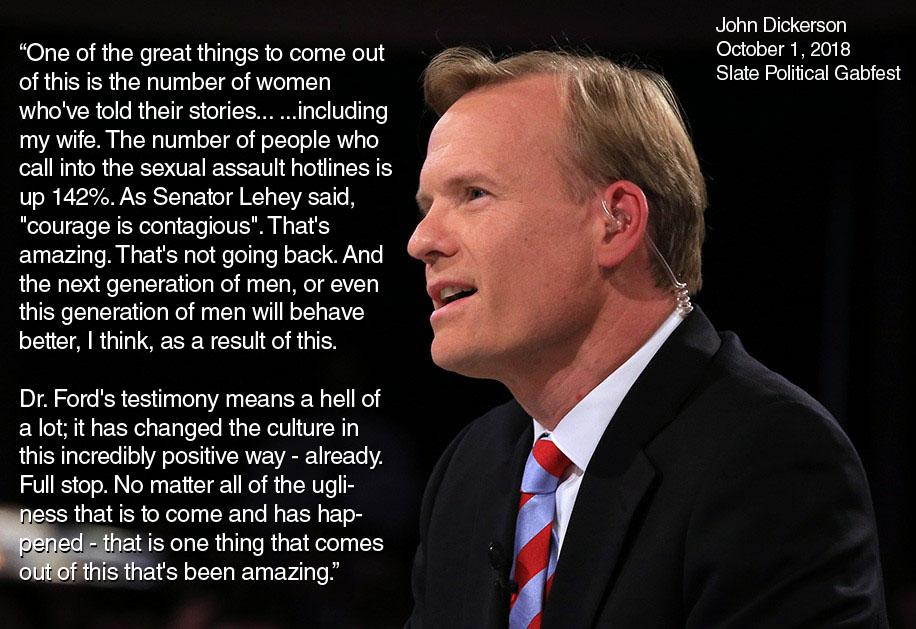 One of the great things to come out of this is the number of women who've told their stories – John Dickerson [916×629] [OC]