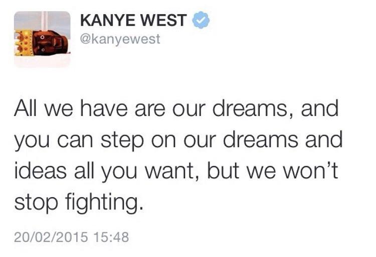 [IMAGE] A little motivation to y'all from kanye