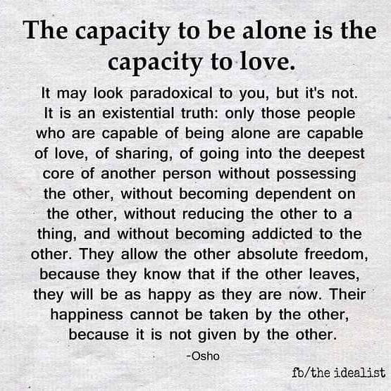 [Image] The capacity to be alone is the capacity to love