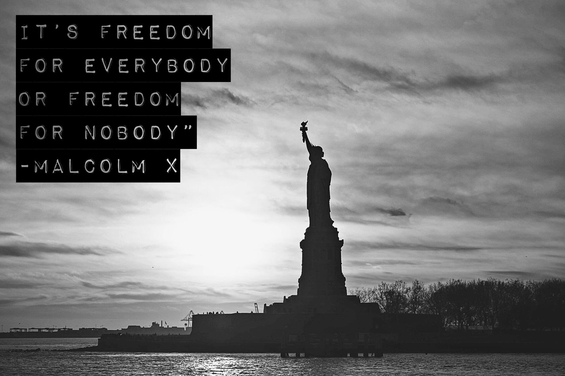 """It's Freedom for Everybody or….."" – Malcolm X [1920 x 1280]"