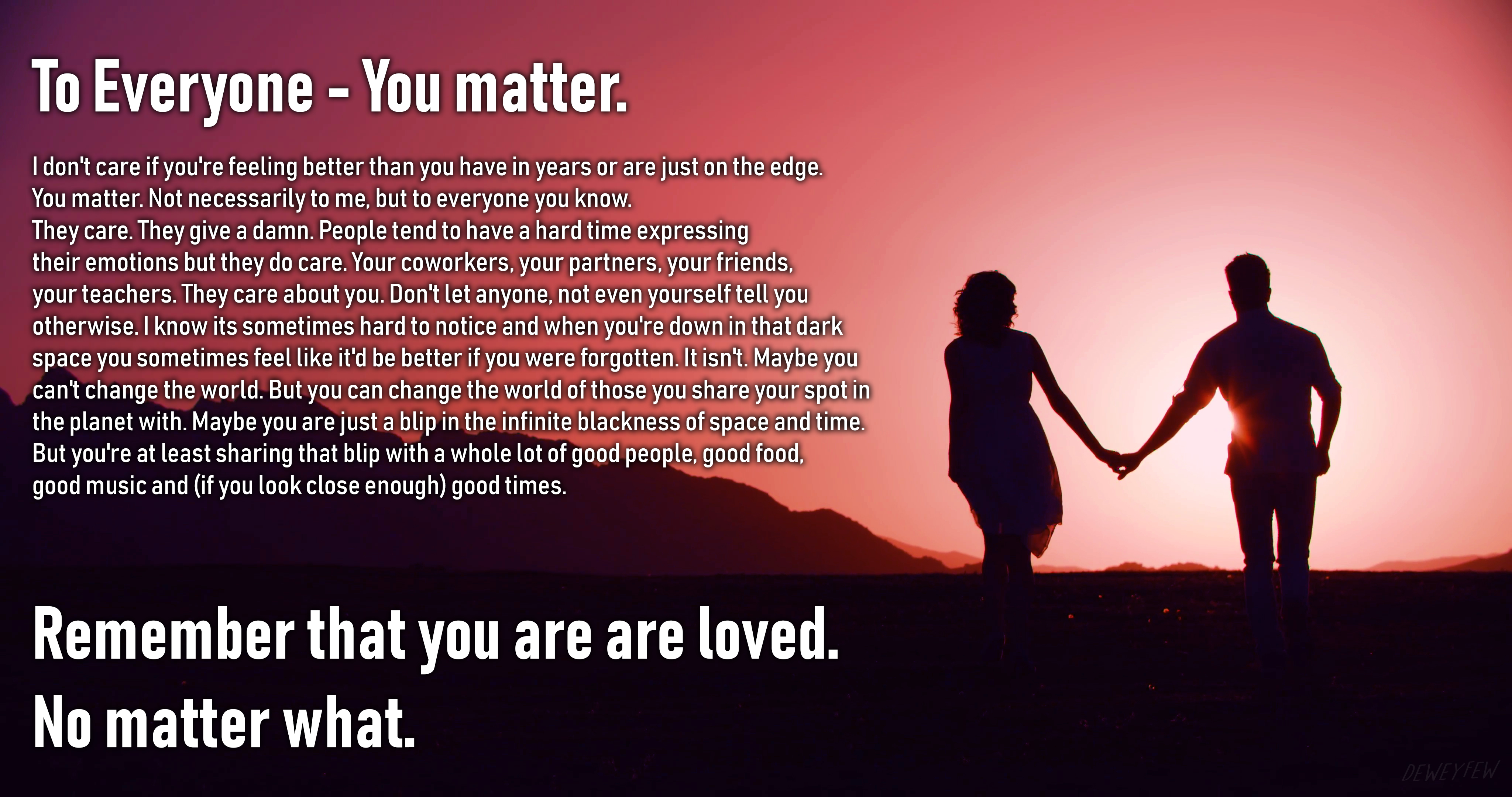[Image] You Matter.