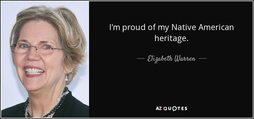 """I'm proud of my Native American heritage."" -Warren [850×400]"