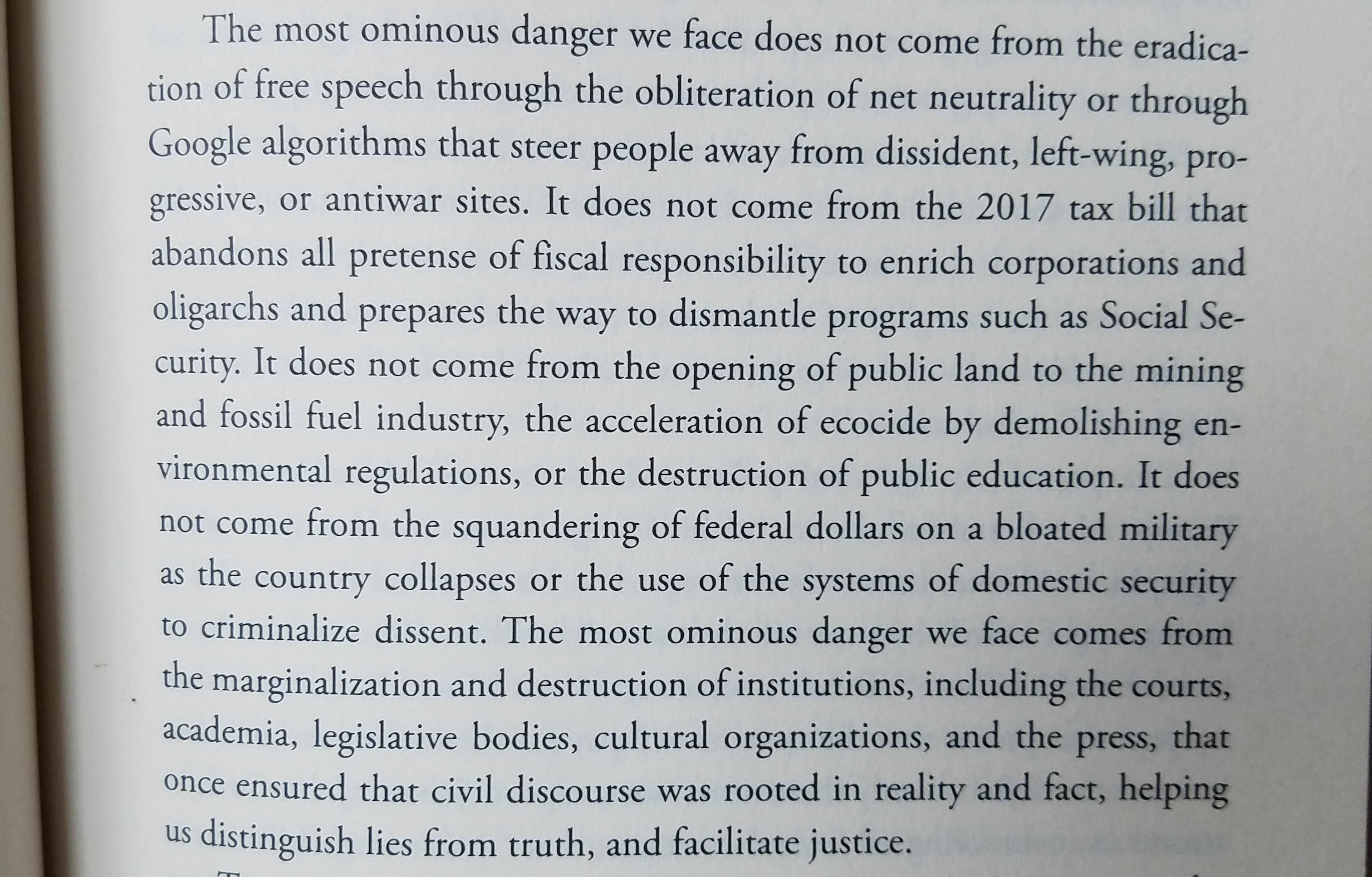 The most ominous danger we face… -Chris Hedges in his book, America: The Farewell Tour [3024×1933]