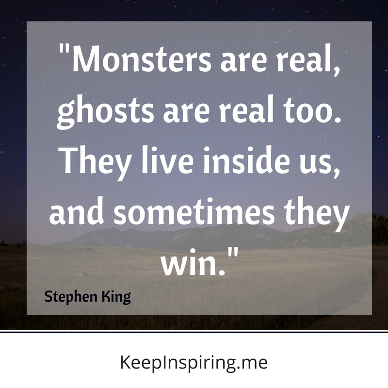 """Monsters are real, ghosts are real too. They live inside us, and sometimes they win."" – Stephen King [2560×2560]"