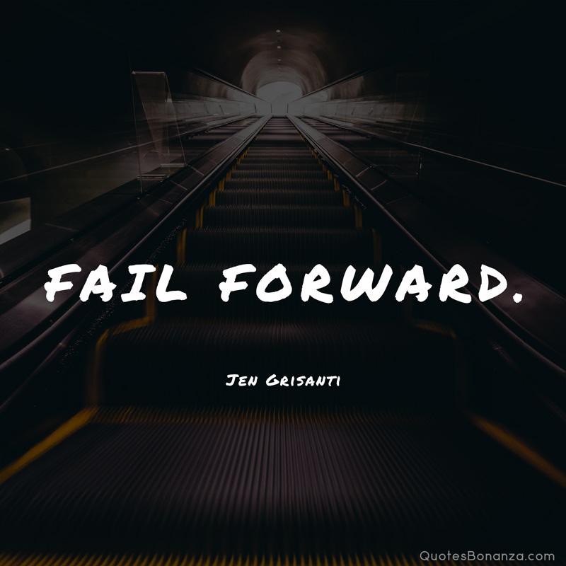 Fail Forward. Jen Grisanti [800×800] [OC]