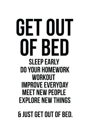 [Image] Get out of bed