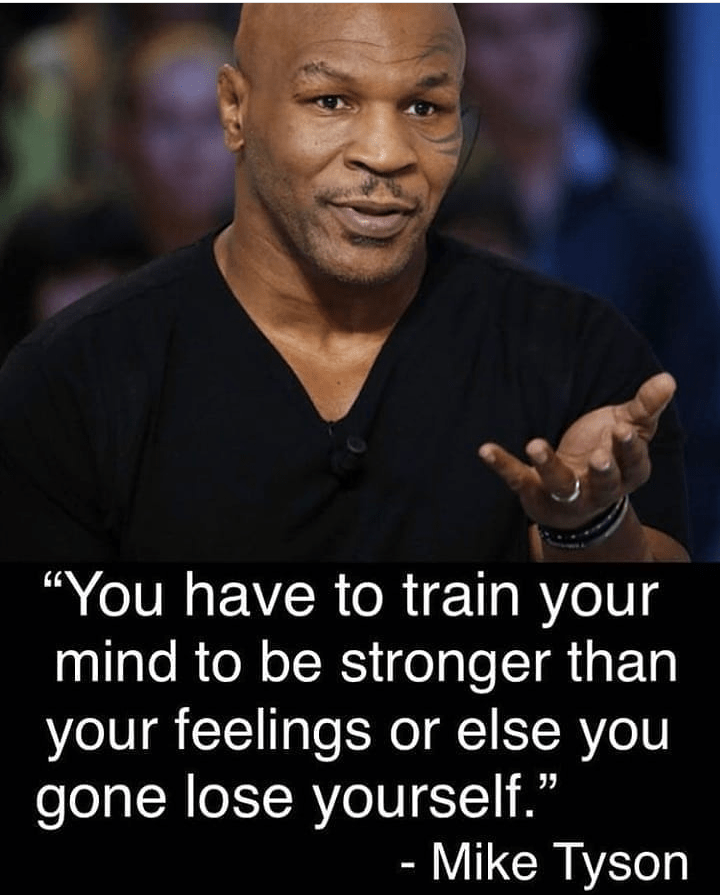 "' y ""You have to train your mind to be stronger than your feelings or else you gone lose yourself."" - https://inspirational.ly"