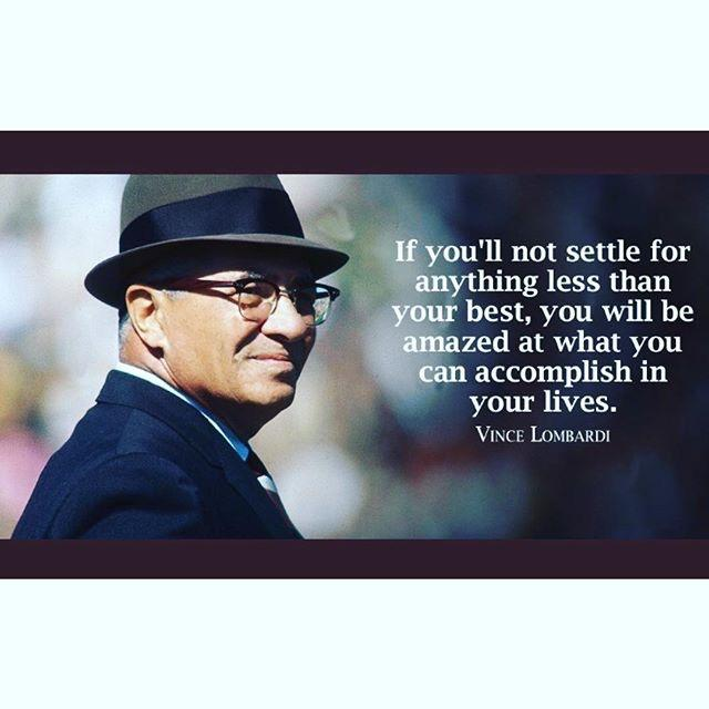 [image] Do not settle for anything less than your best