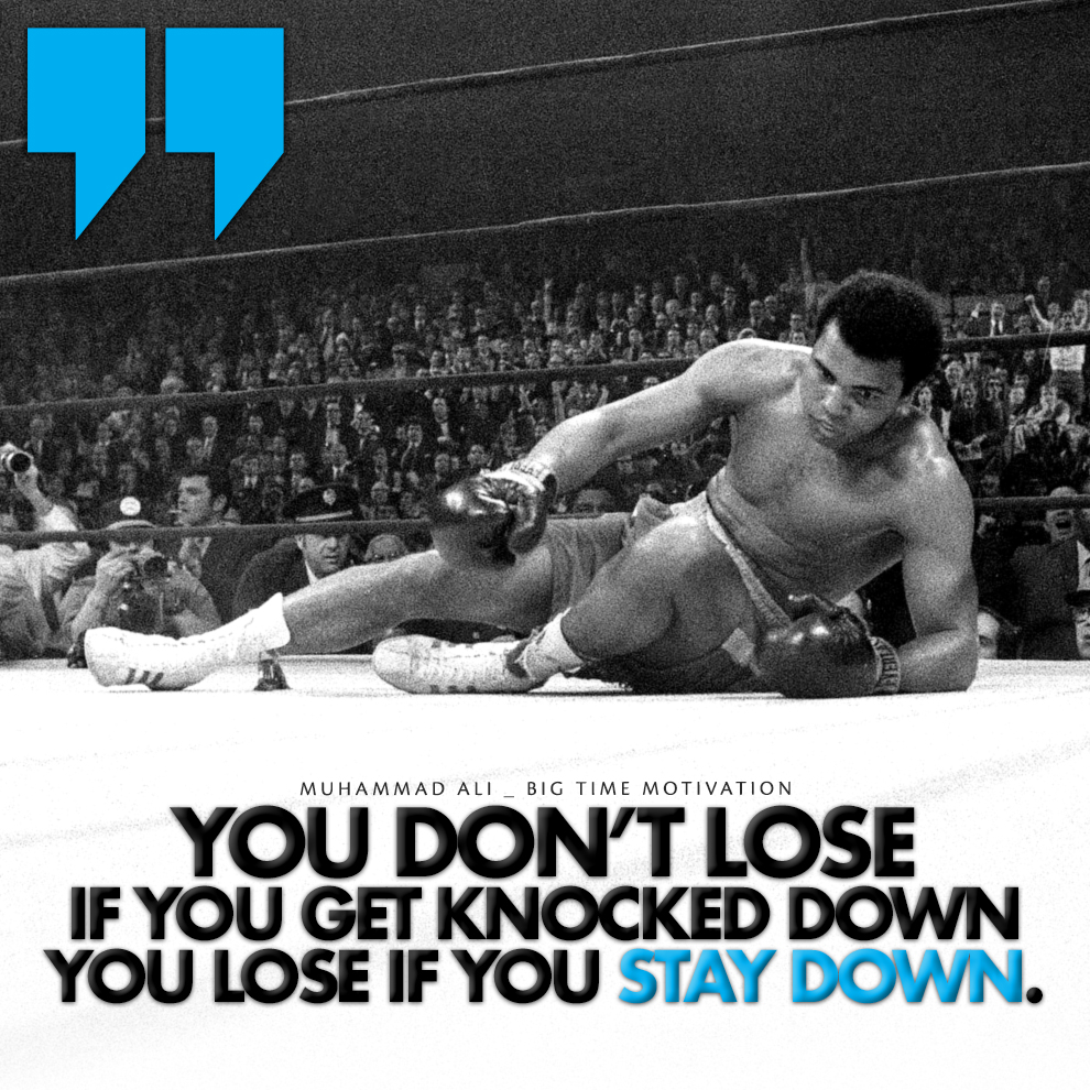 """If you get knocked down.."" Muhammad Ali [990×990] [OC]"