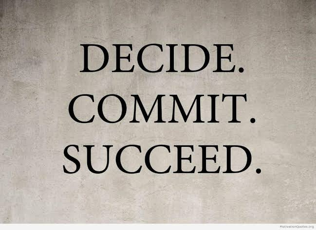 Decide. Commit. Succeed. [649×473]