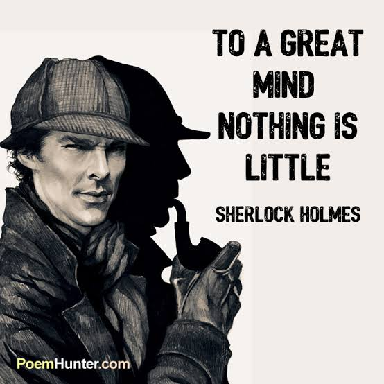 """""""Nothing is Little""""- Sherlock Holmes [554×554]"""