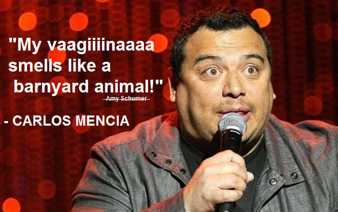 I don't steal jokes. – Carlos Mencia [600×415]