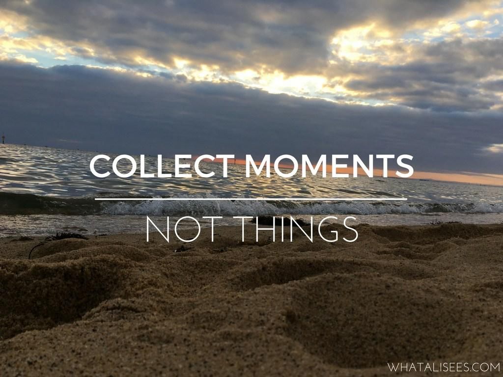 Collect moments not things – Paulo Coelho [1024*768]