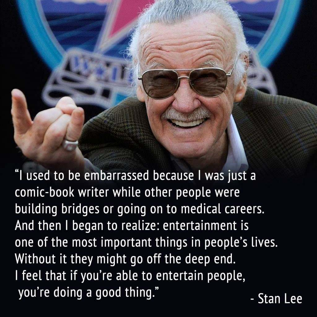 """I used to be embarrassed because I was just…"" – Stan Lee [1024×1026]"