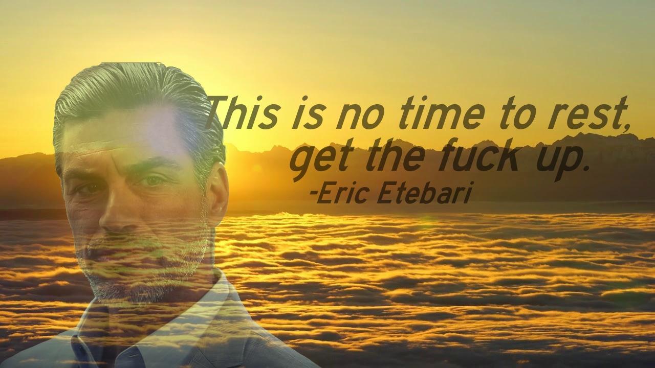 [Image] Eric Etebari's inspiring words