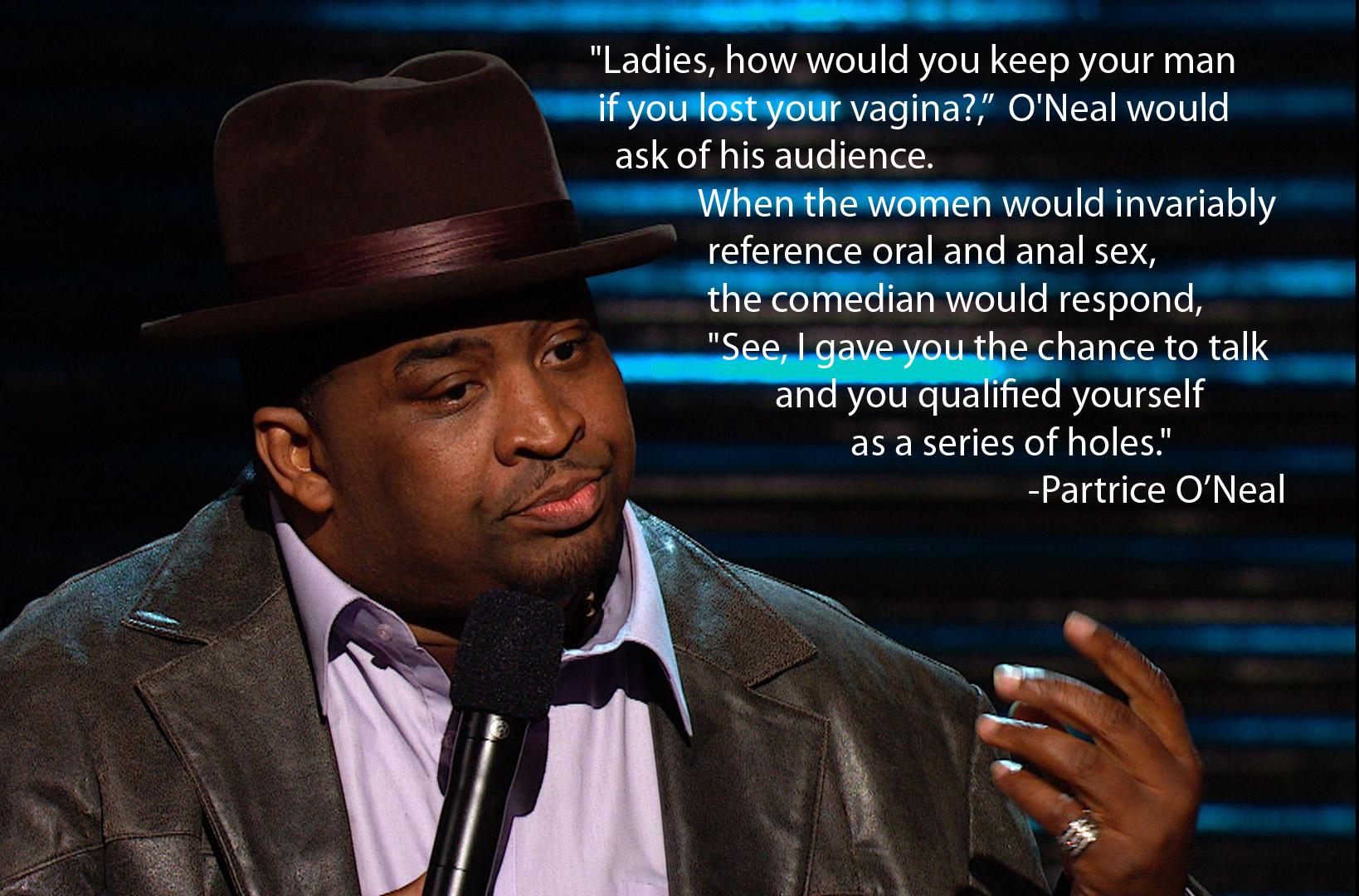 """Ladies, how would you keep a man…"" – Patrice O'Neal [1600×1200]"