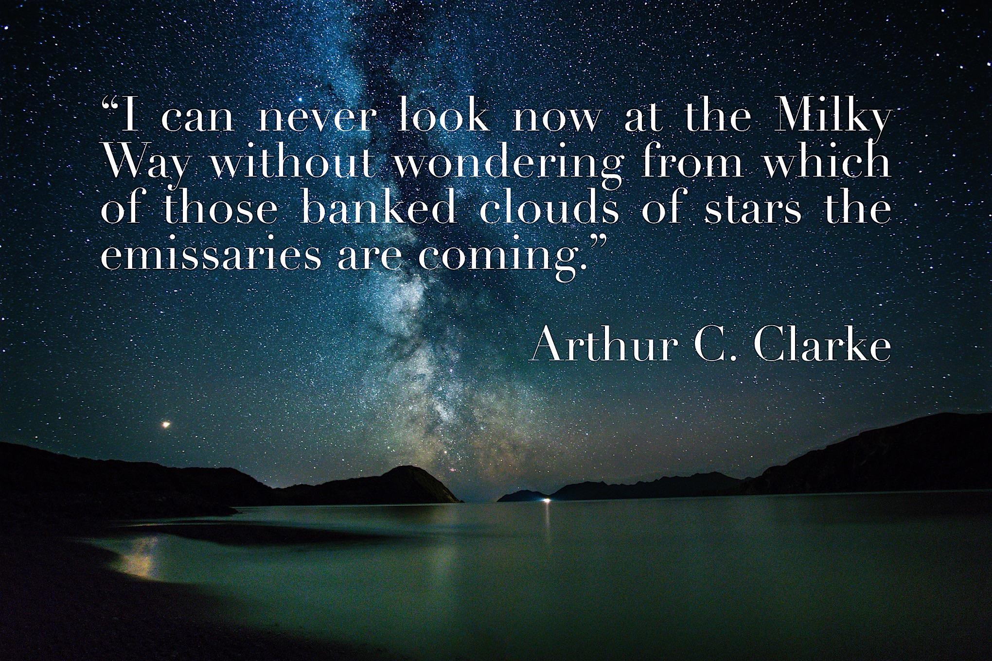 """I can never look now at the Milky Way…"" Arthur C. Clarke [OC] [2040×1360]"
