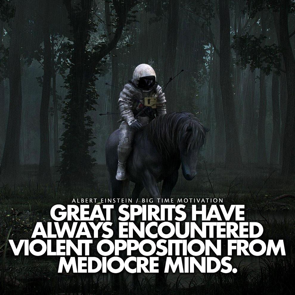 """""""Great spirits have always encountered.."""" Albert Einstein [990×990][OC]"""