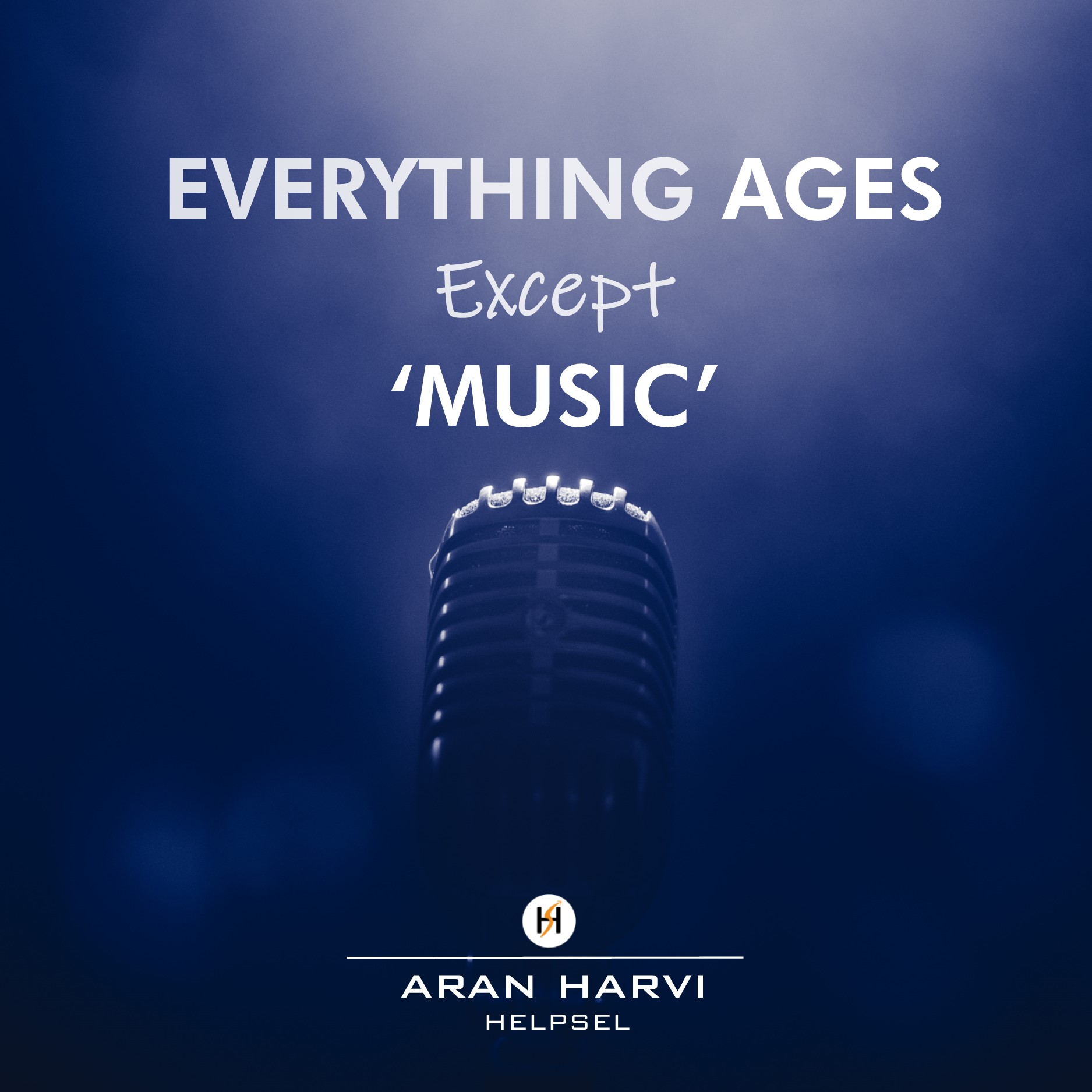 """Everthing Ages Except Music"" – Aran Harvi [OC][960×960]"