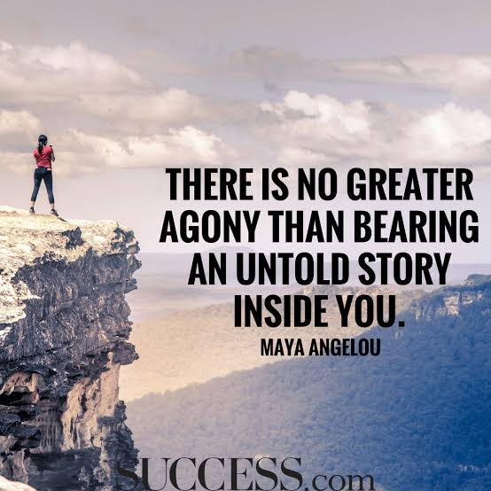"""There is no greater agony than bearing an untold story inside you."" – Maya Angelou (554×554)"