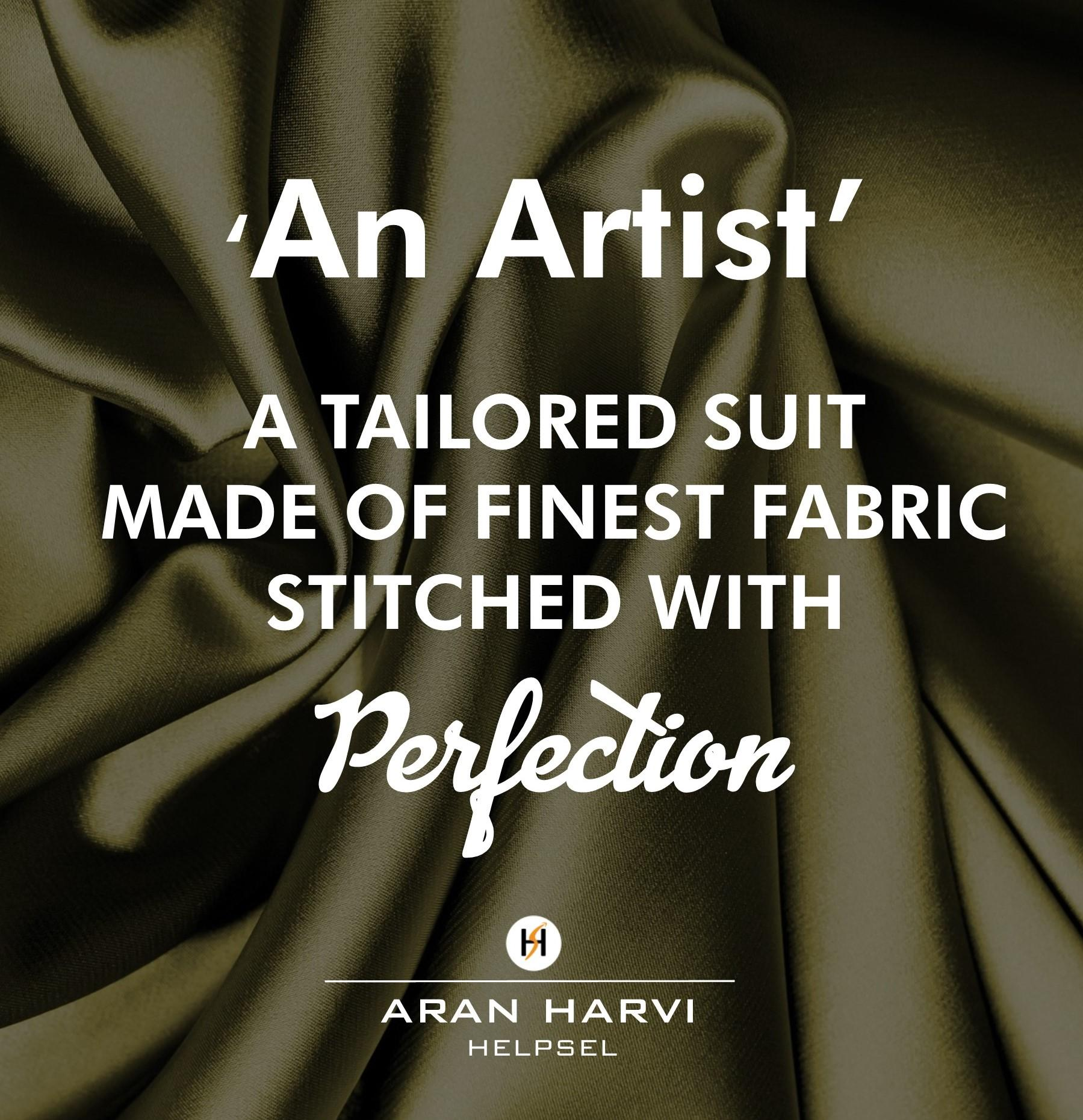 """An Artist – A Tailored Suit Made of Finest Fabric Stitched With Perfection""- Aran Harvi [OC][960×960]"
