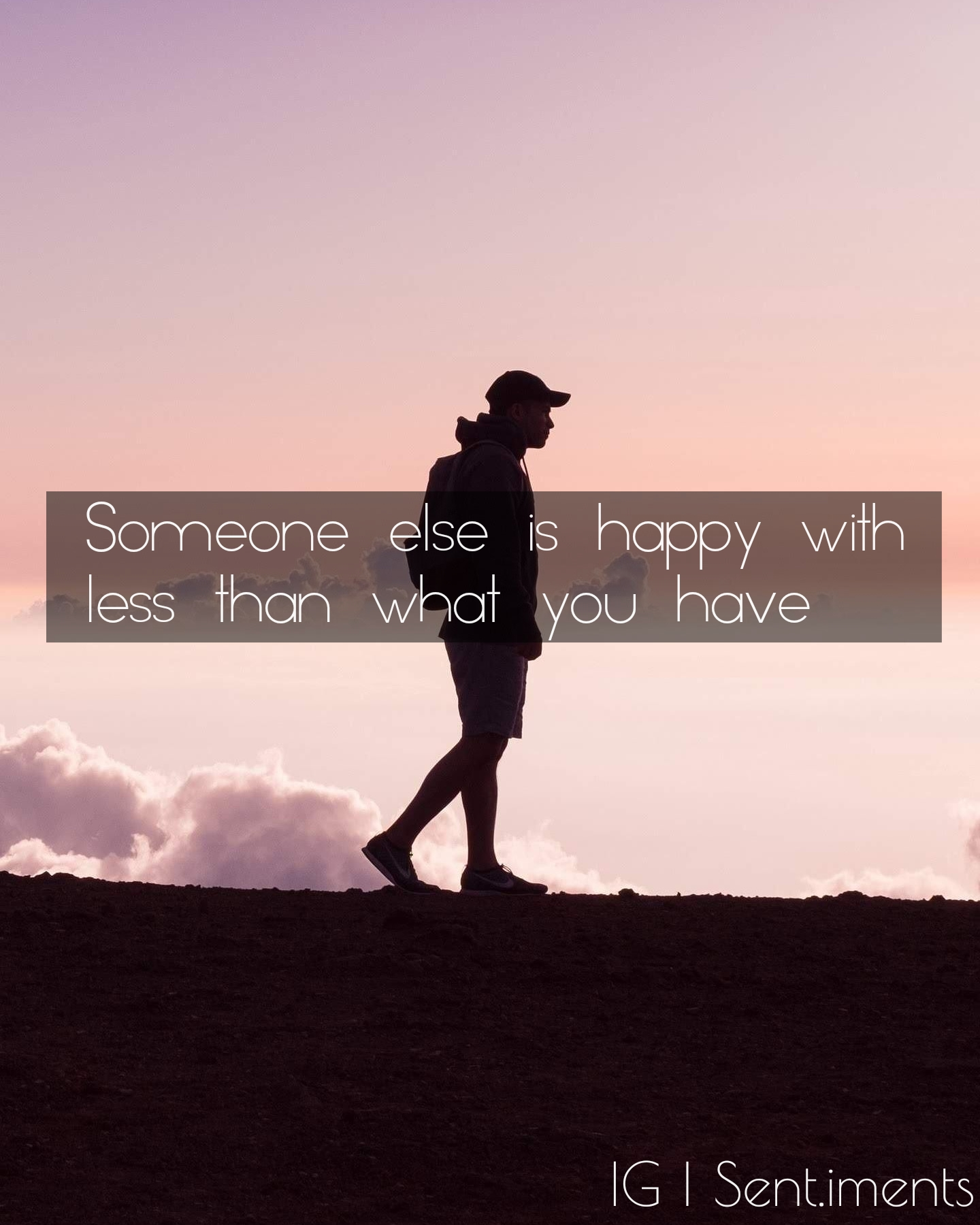 Someone else is happy with less than what you have by Unknown (1440X1800)