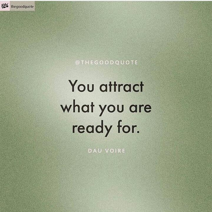 You attract what you are ready for. [720×720]