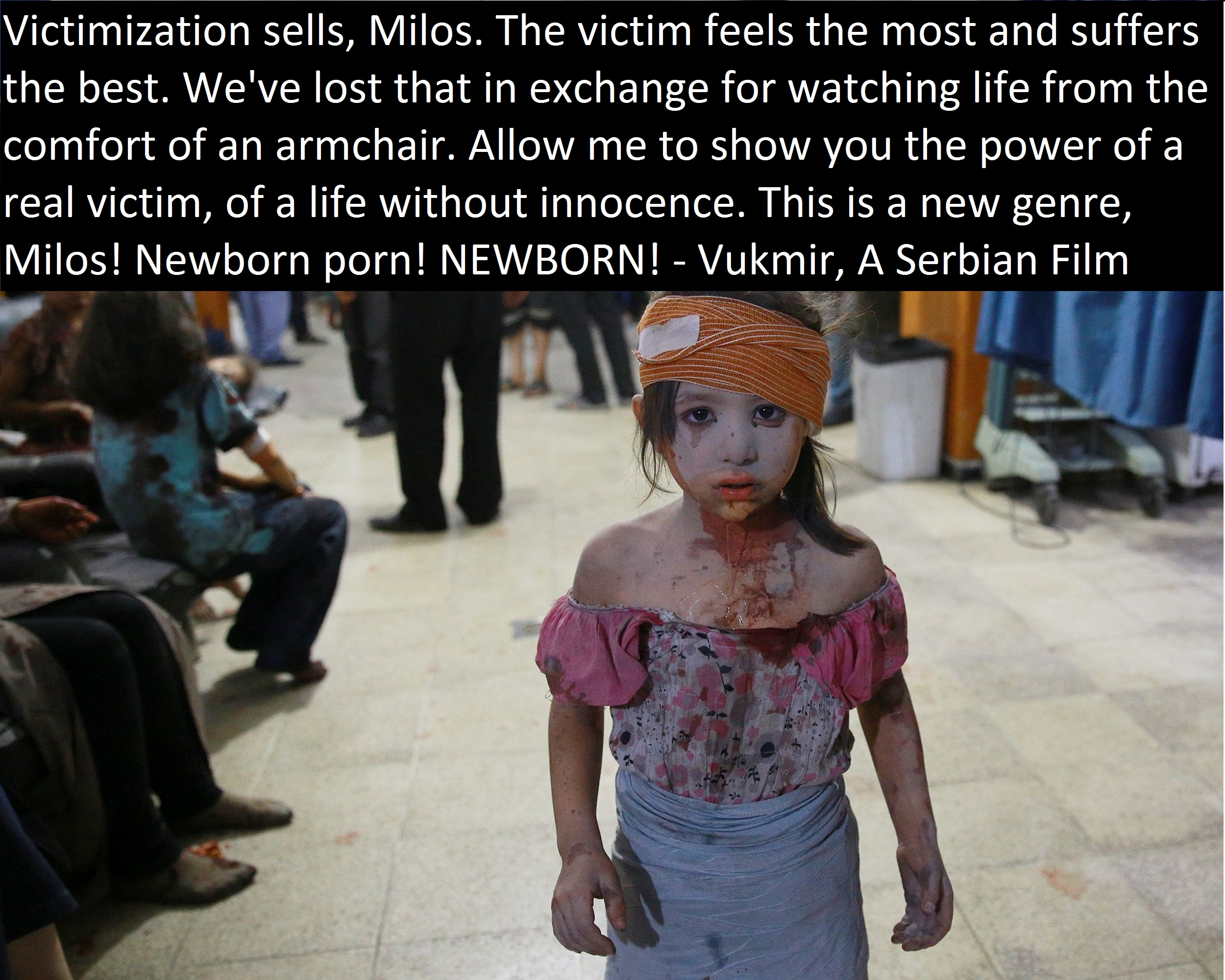"""Victimization sells…."" – A Serbian Film [2500×2000]"