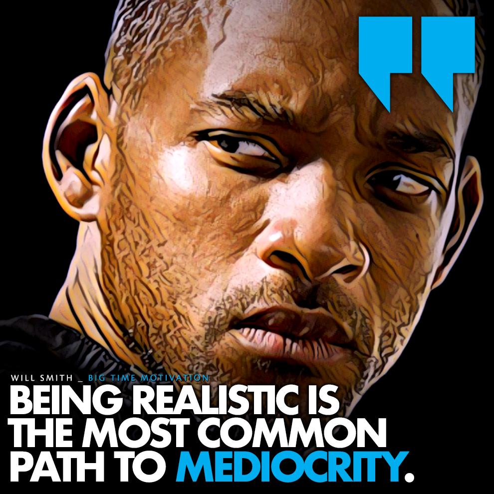 """The most common path to mediocrity.."" Will Smith [990×990] [OC]"