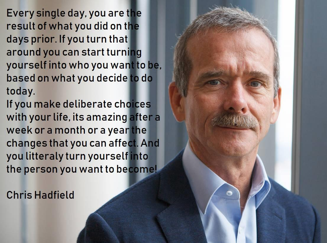 [Image] Inspiring Quote by Chris Hadfield