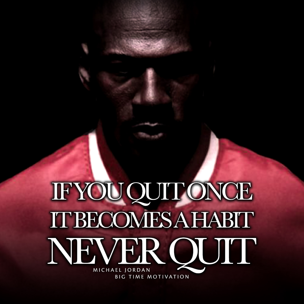"""If you quit once.."" Michael Jordan [990×990] [OC]"
