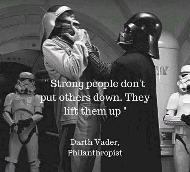 "'5' ""Rf : Darth Vader, Philanthropist https://inspirational.ly"