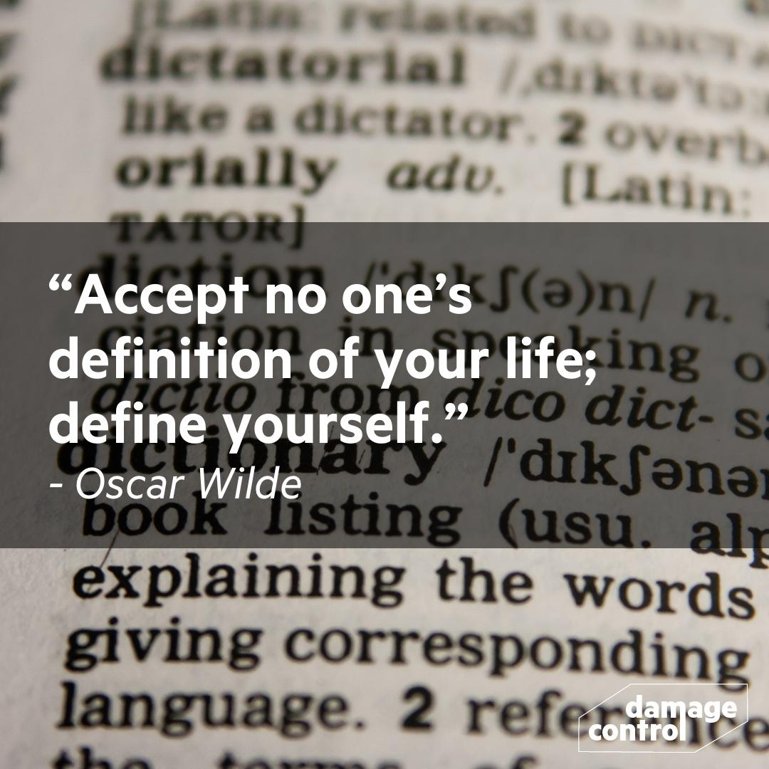 """Accept no one's definition of your life; define yourself."" – Oscar Wilde [1080 x 1080]"