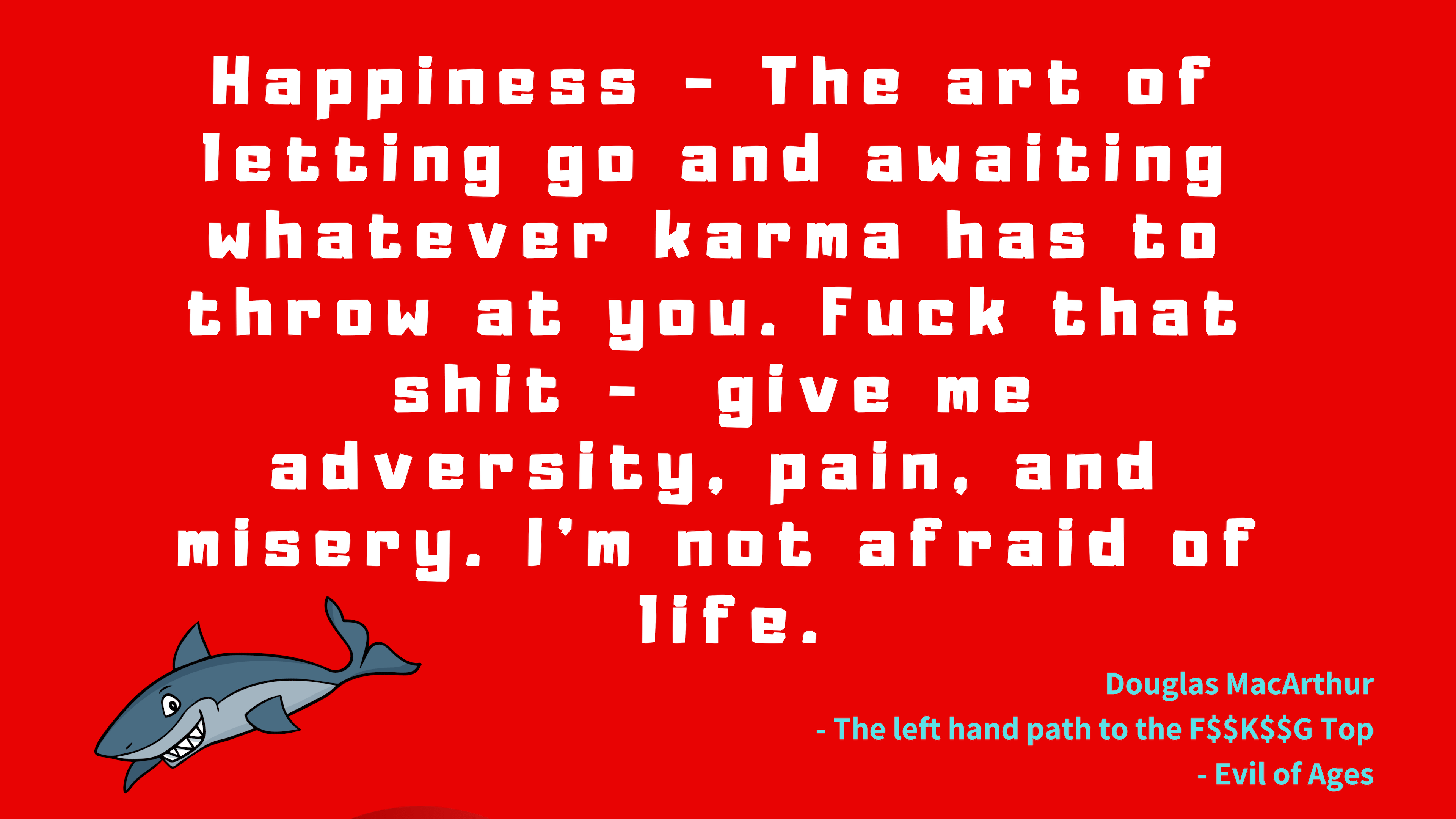 Happiness by Douglas MacArthur [3840 x2160]