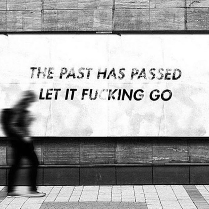 [Image] Its of no use to cling on to your past.