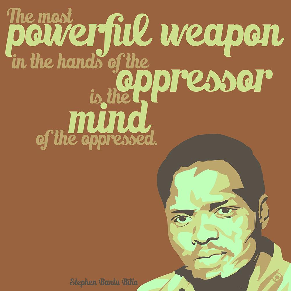"""The most powerful weapon…"" – Steve Biko [2000×2000] [OC] [OS]"