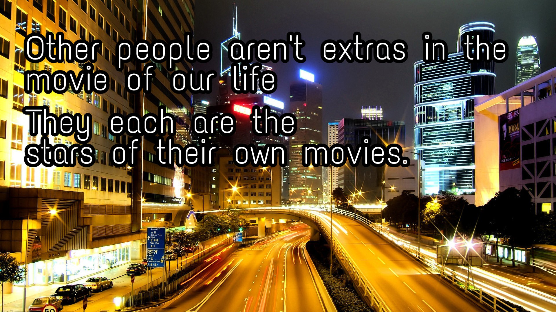 """Other people aren't extras in the movie of our life…""- Thrumplednoozitty[1920×1080][OC]"
