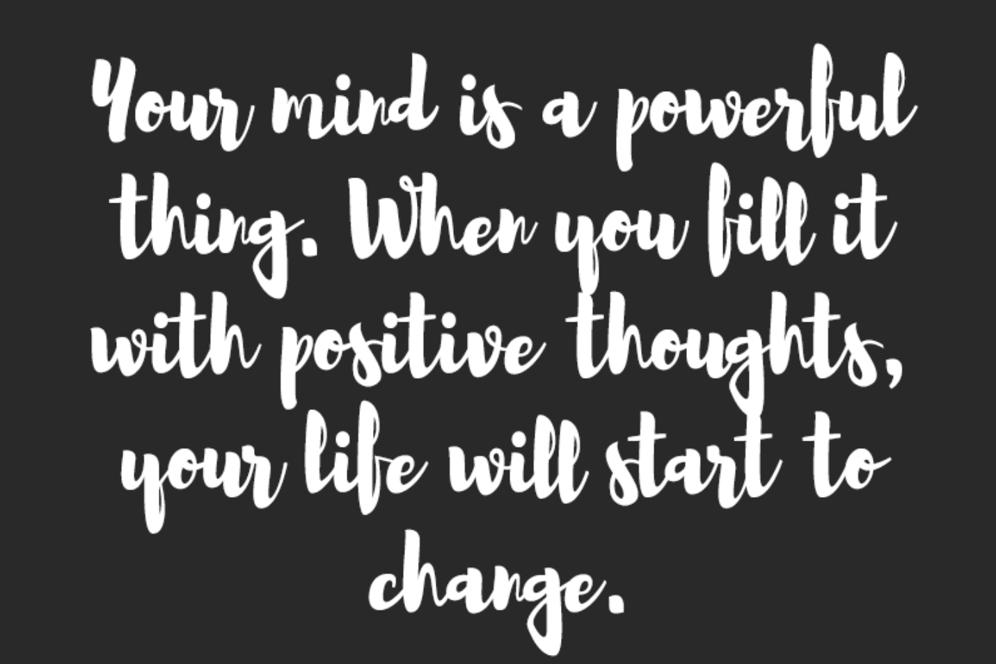 [Image] your mind is powerful