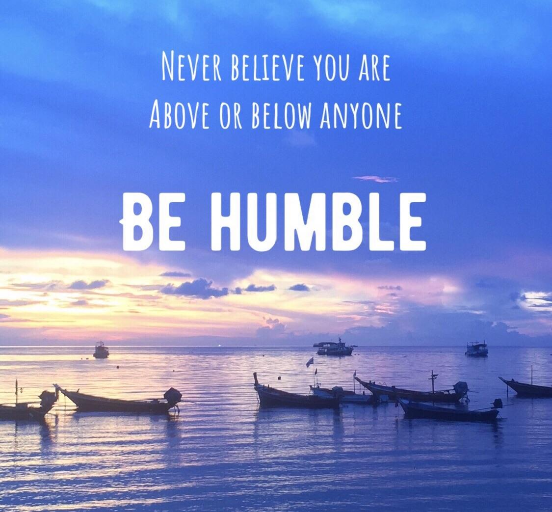 Be Humble [1125 X 1043]