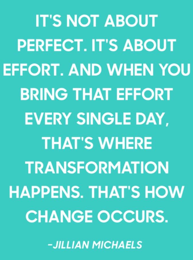 [Image] not about perfection it's about the effort you put in