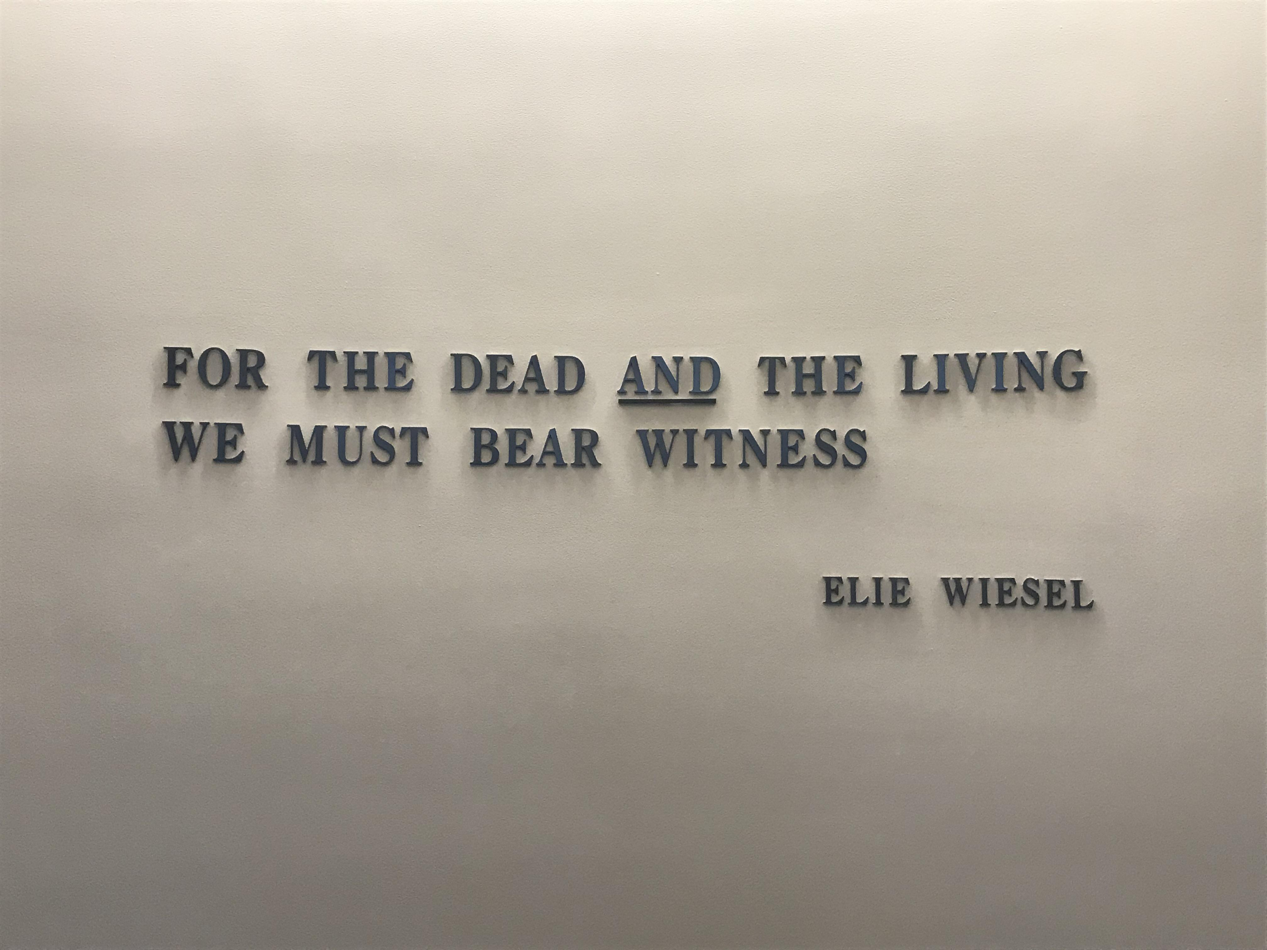 For the dead AND the living, we must bear witness. -Elie Wiesel [600×900]