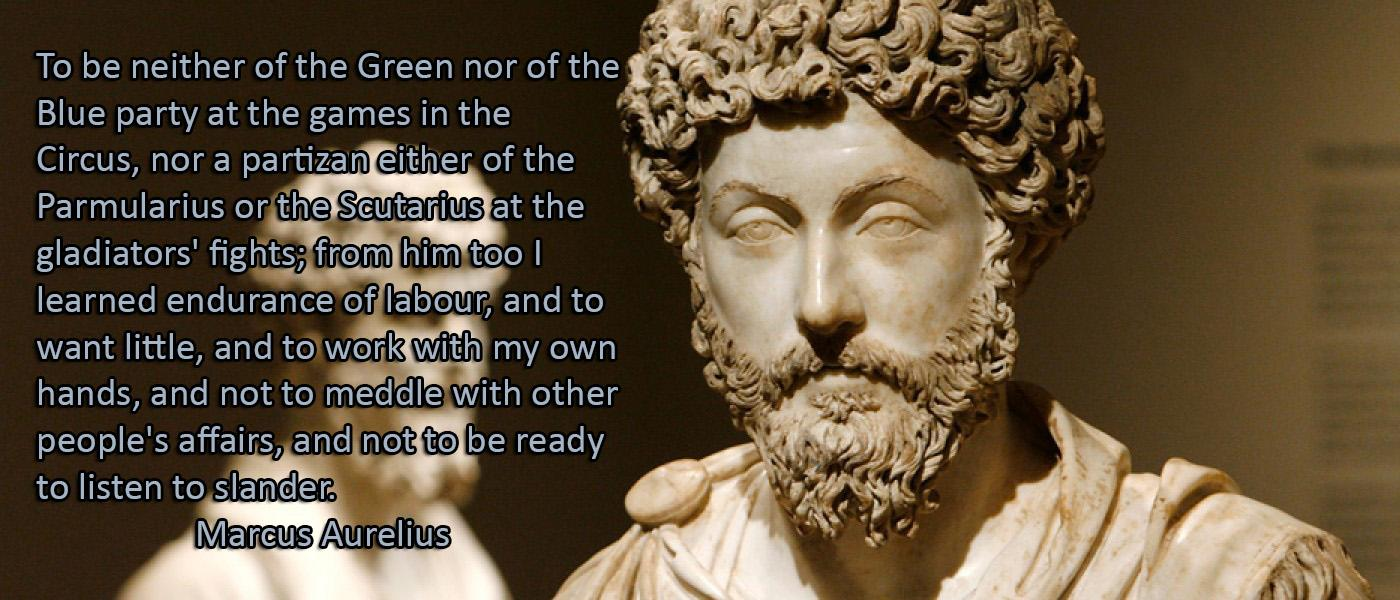 To be neither of the Green nor of the Blue party….. – Marcus Aurelius [OC][1400 × 600]