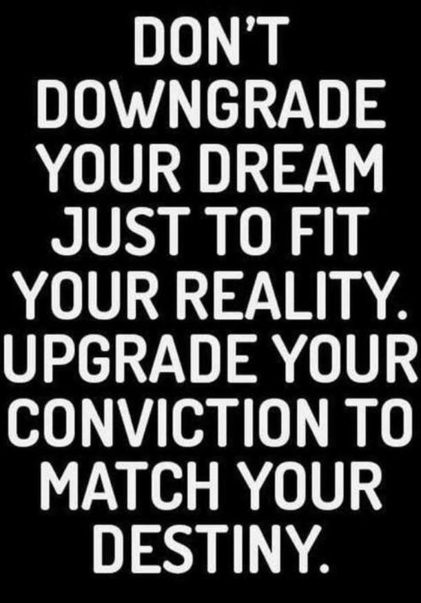 [Image] Don't downgrade your dream