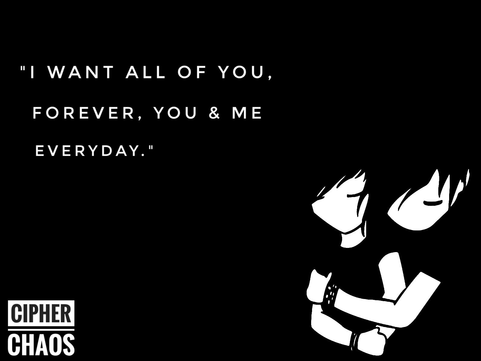 """I want all of you…"" – Notebook [1600×1200] [OC]"