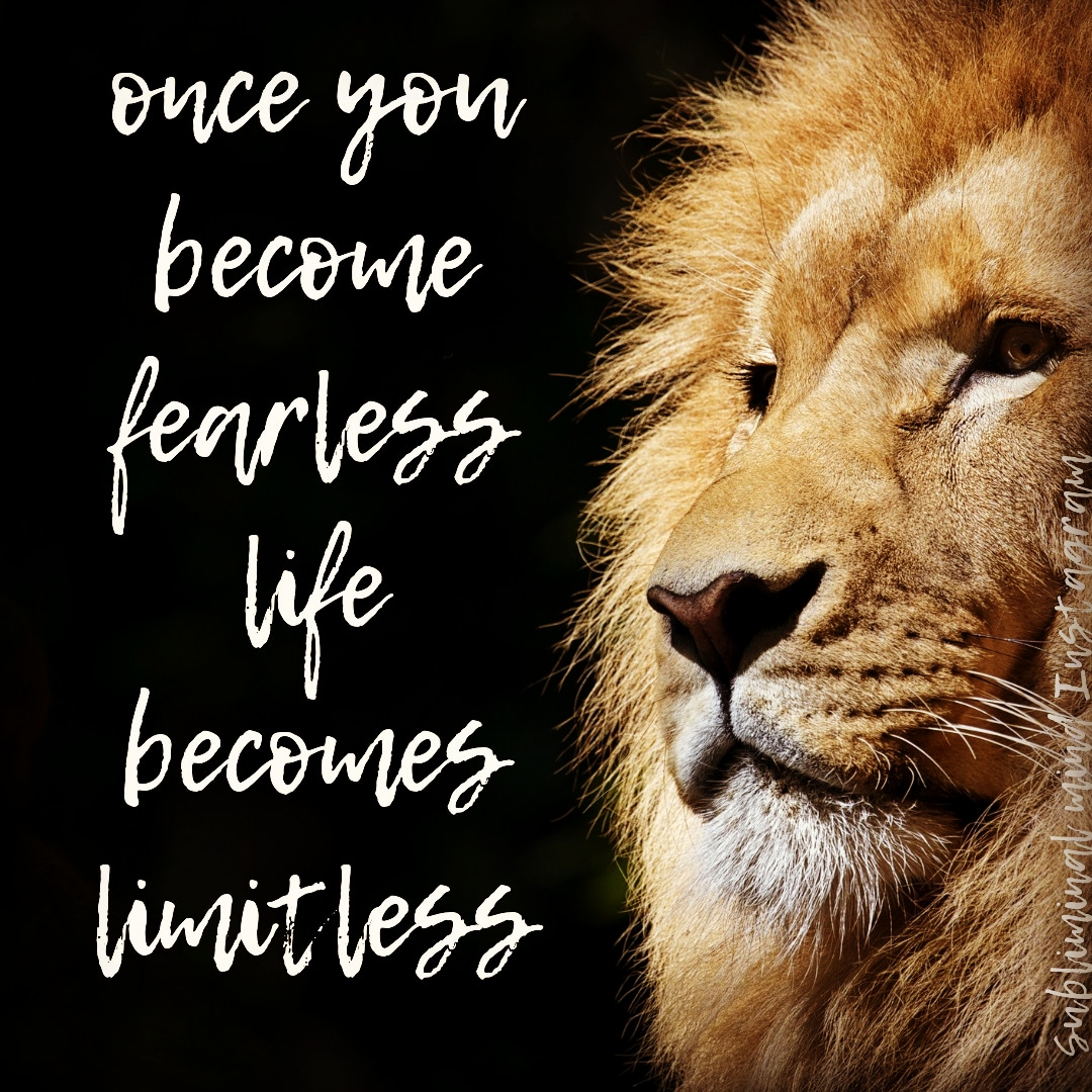 Once you become fearless life becomes limitless -anonymous [1080×1080]