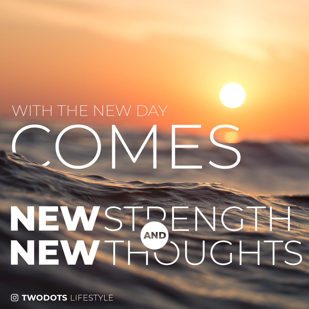 """With the new day comes new strength and new thoughts"" – Eleanor Roosevelt [1080×1080] OC"