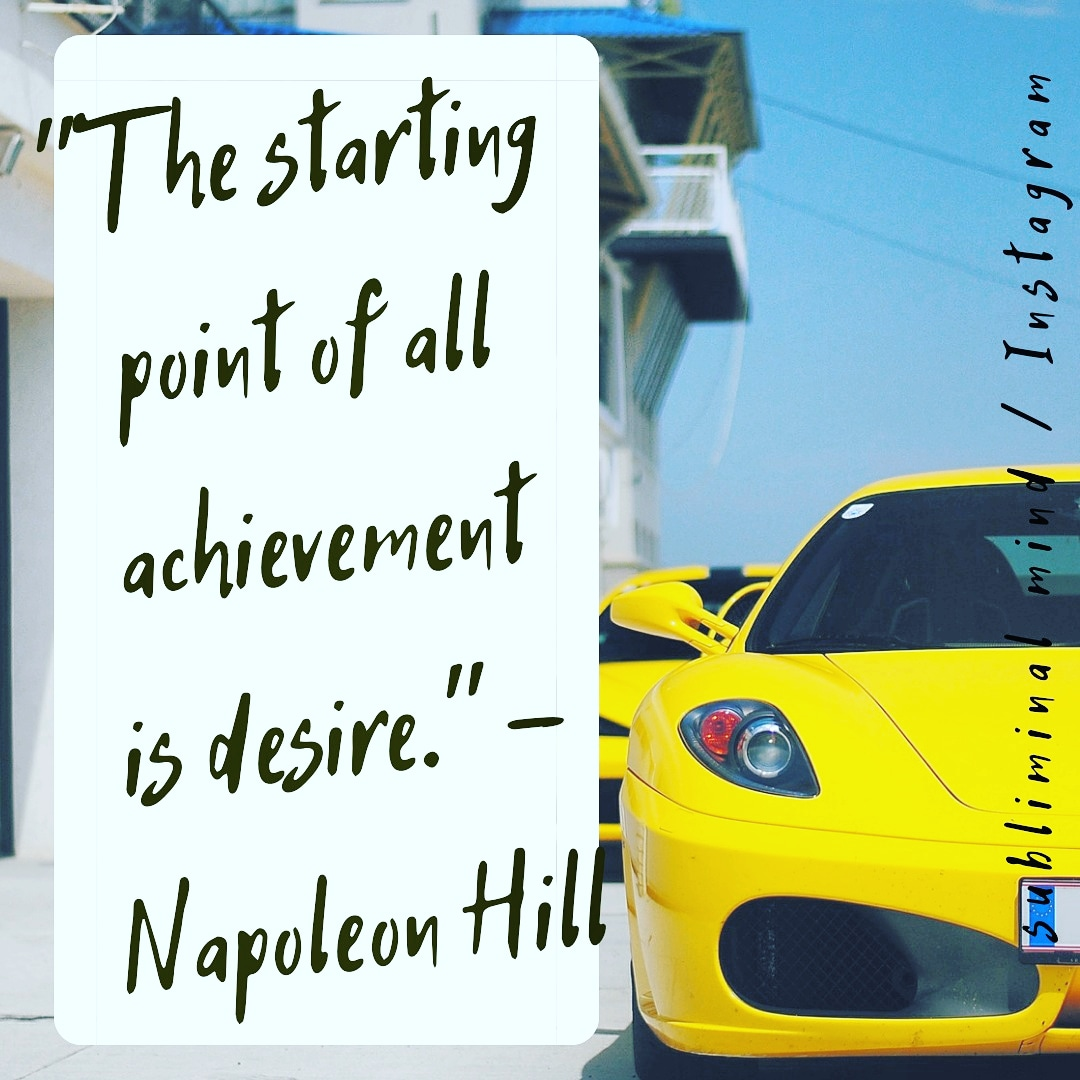"""The starting point of all achievement is desire."" – Napoleon Hill, [1080 x 1080]"