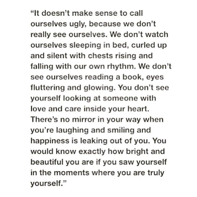 [image] If only you knew exactly how bright and beautiful you are…