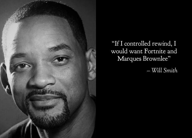 """If I controlled Rewind, I would want Fortnite and Marques Brownlee""- Will Smith [800×578]"