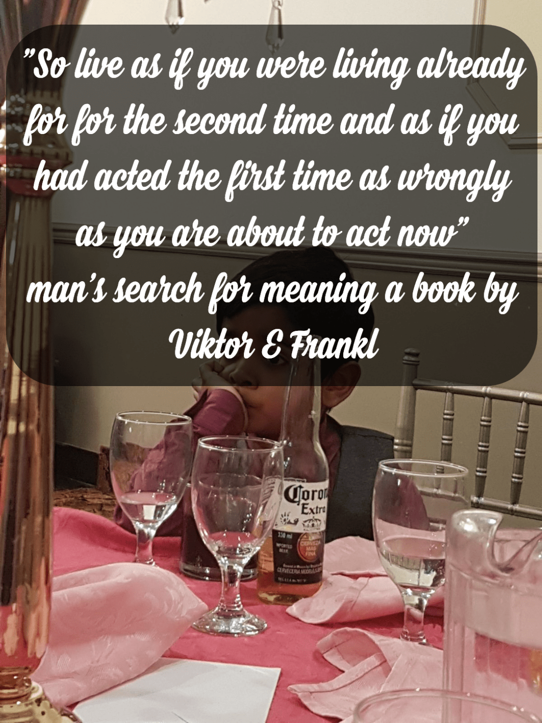 "[OC] ""So live as if you were living already for the second time and as if you had acted the first time as wrongly as you are about to act now"" man's search for meaning book by Viktor E Frankl[1080X1440]"